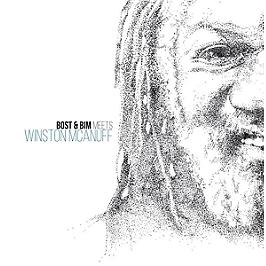 Bost & Bim feat. Winston McAnuff & Brisa Roché, Vinyle 33T