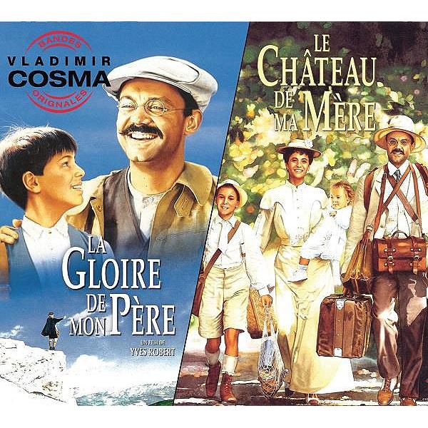CD Digipack - La Gloire De Mon Père (bof) et Le Château De Ma Mère ...