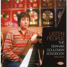 Listen people : the Graham Gouldman songbook 1964-2005, CD