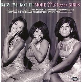 Baby I've got it! more Motown girls, CD