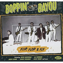 Boppin' by the bayou - Flip flop & fly, CD