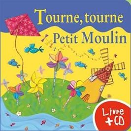 Tourne, tourne, petit moulin, CD + Livre