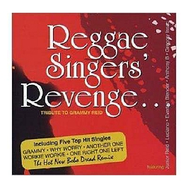 Reggae singer's revenge : tribute to Grammy Reid, CD