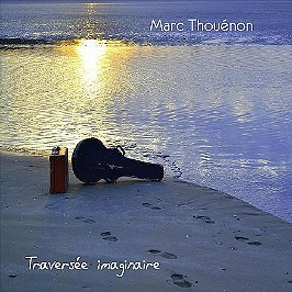 La traversée imaginaire, CD