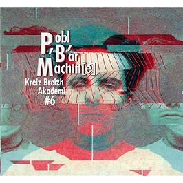 Pobl' b'ar machin(e), CD Digipack