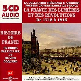 La France des Lumieres et des revolutions
