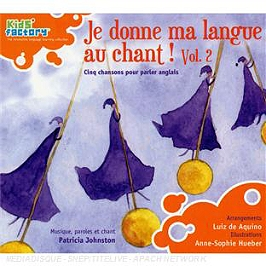 Chansons pour parler anglais : je donne ma langue au chant ! /vol.2, CD Digipack