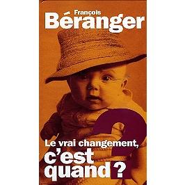 Le vrai changement, c'est quand ?, CD + Dvd