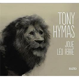 Tony Hymas joue Léo Ferré, CD Digipack