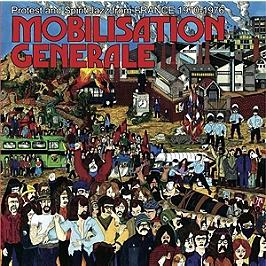Mobilisation générale (French protest and spirit jazz 1970-1976), CD