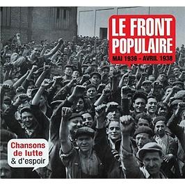 Le Front Populaire mai 1936-avril 1938, chansons de lutte et d'espoir, CD + Box