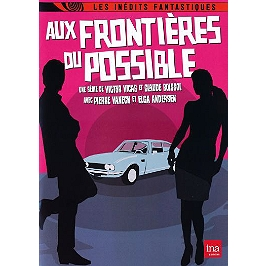 Aux frontieres du possible, Dvd