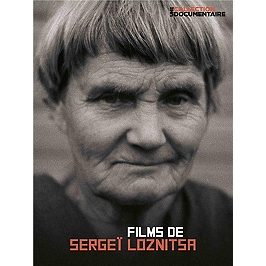 Sergeï Loznitsa : documentaires, Dvd