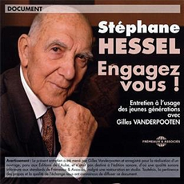 Stéphane Hessel engagez-vous entretien à l'usage des jeunes générations
