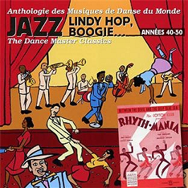 Années 40-50 : jazz, lindy hop boogie... the dance master classics, CD