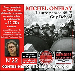 Contre-histoire de la philosophie n°22 : l'autre pensée 68 /vol.2