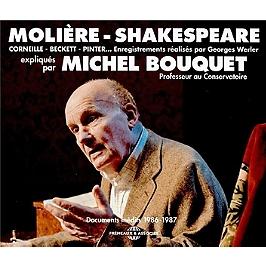 Molière, Shakespeare, Corneille & Beckett expliqués par Michel Bouquet
