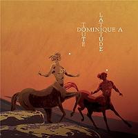 Toute latitude de Dominique A en Vinyle 33T