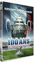 100 ans de la Coupe de France en Dvd