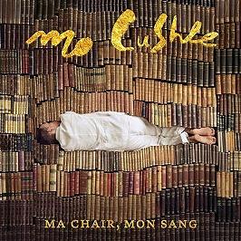 Ma chair, mon sang, CD