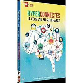 Hyperconnectés, le cerveau en surcharge, Dvd