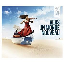 Vers un monde nouveau - La folle journée de Nantes, CD