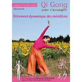 Qi Gong pour s'assouplir : étirement dynamique des méridiens, Dvd