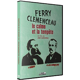Ferry et Clémenceau, le calme et la tempête, Dvd