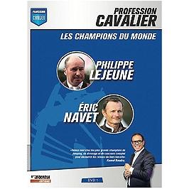 Profession cavalier, vol. 1, les champions du monde : Philippe Lejeune et Eric Navet, Dvd