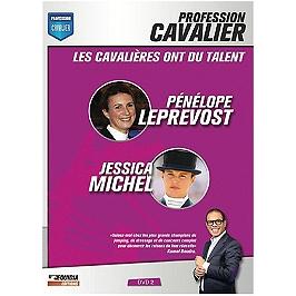 Profession cavalier, vol. 2, les cavalières ont du talent : Pénélope Leprevost et Jessica Michel, Dvd
