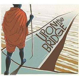 Upon the bridge, CD Digipack