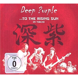 ...to the rising Sun in Tokyo, CD + Dvd