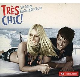 Très chic ! the best of j'adore la Côte d'Azur, CD Digipack