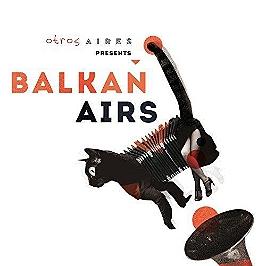 Presents Balkan airs, CD