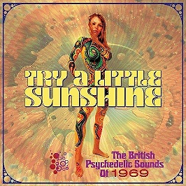 Try a little sunshine - The British psychedelic sounds of 1969, CD + Box