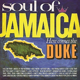 Soul of Jamaica - Here comes the duke, CD