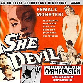 She devil OST- Filmed in glorious crampovision - X-rated music for girls with guns, CD