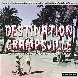 Destination Crampsville - the finest in demented rock n roll, rabid rockabilly and oddball jd pop, CD