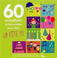 60 comptines pour faire la fête de Compilation en CD
