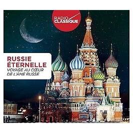 Russie éternelle, voyage au coeur de l'âme russe, CD