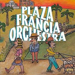 Plaza Francia Orchestra, CD