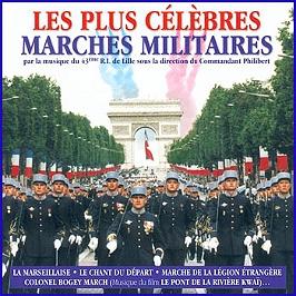 Les Plus Célèbres Marches Militaires - 43ème R.I. De Lille, CD