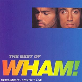 If you were there : the best of Wham !, CD