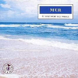 Mer : Le Bercement Des Vagues, CD