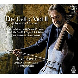 The Celtic Viol II. Traditions musicales d'Ecosse et d'Irlande, CD Digipack