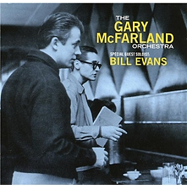 The Gary Mcfarland orchestra with Bill Evans, CD