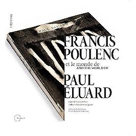 Francis Poulenc et le monde de Paul Eluard, CD + Livre