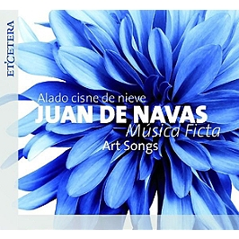 Art songs - Alado cisne de nieve, CD