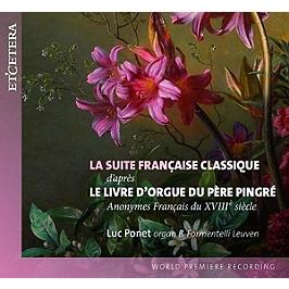 La suite française classique d'après le livre d'orgue du Père Pingré, CD