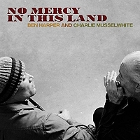 No mercy in this land de Charlie Musselwhite en CD Digipack